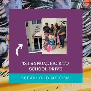 2018 Back to School Drive - Impact Report - Speak Loud, Inc. NonProfit South Florida