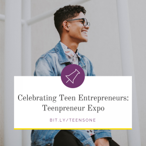 Celebrating Teen Entrepreneurship Teenpreneur Expo - Speak Loud, Inc.